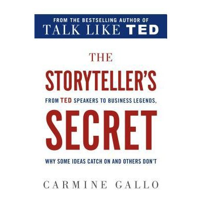 the_storytellers_secret_carmine_gallo